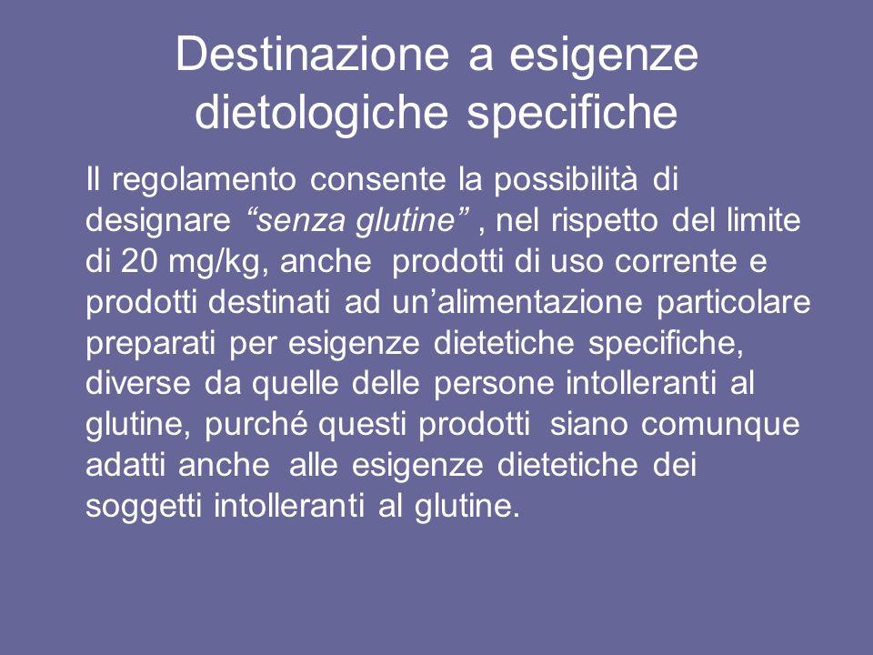 Destinazione a esigenze dietologiche specifiche
