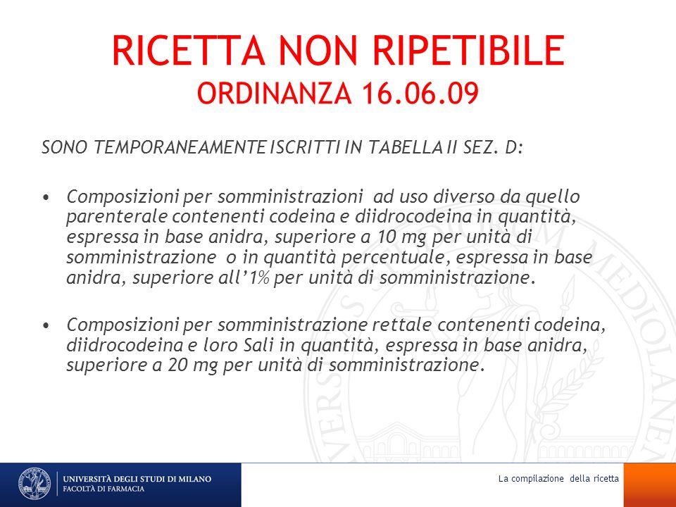 RICETTA NON RIPETIBILE ORDINANZA 16.06.09