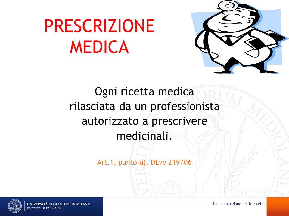 PRESCRIZIONE MEDICA Ogni ricetta medica