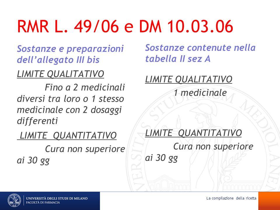 RMR L. 49/06 e DM 10.03.06 LIMITE QUANTITATIVO