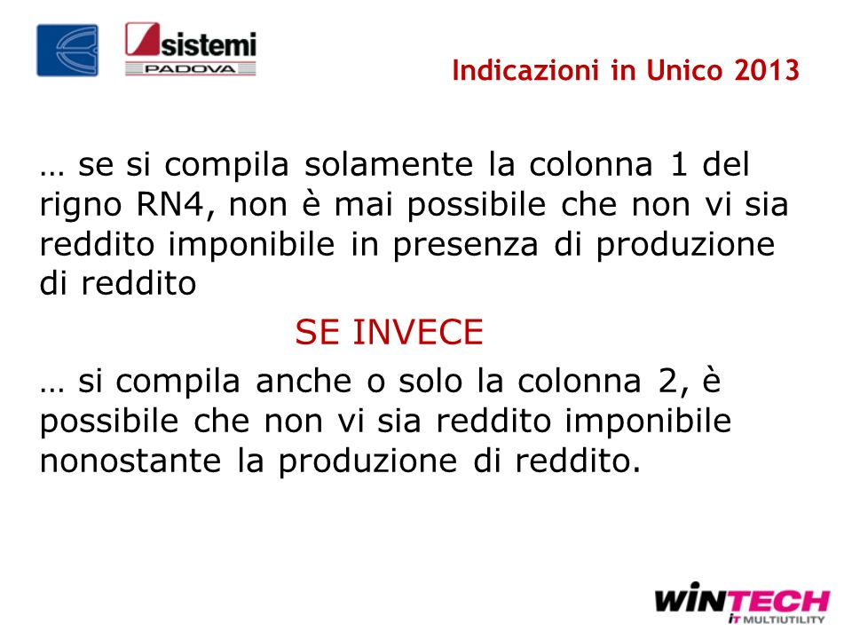 Indicazioni in Unico 2013
