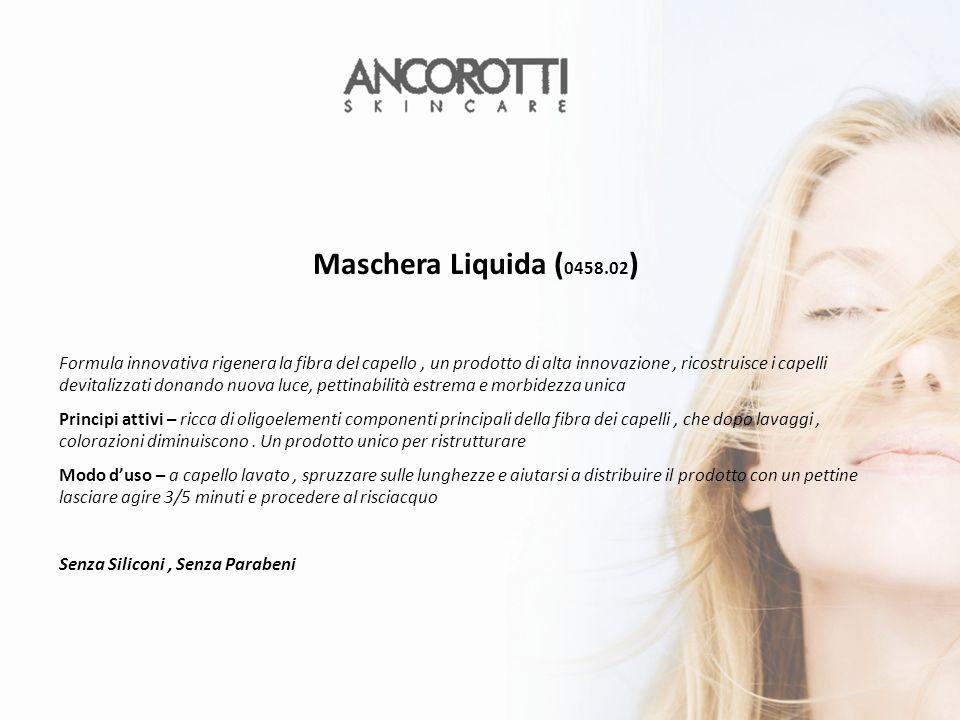 Maschera Liquida (0458.02)