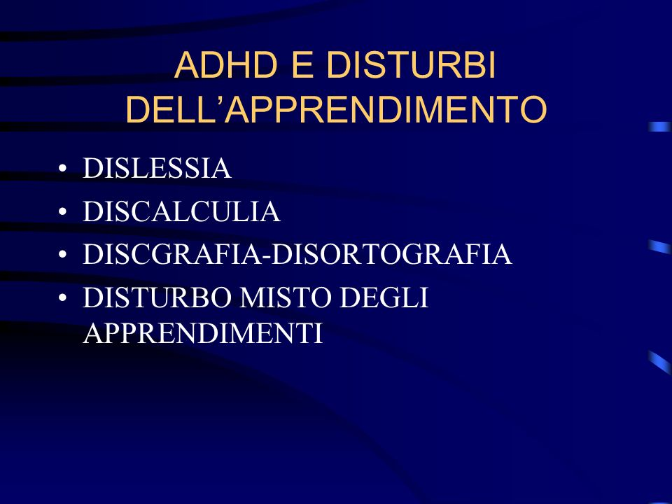ADHD E DISTURBI DELL'APPRENDIMENTO