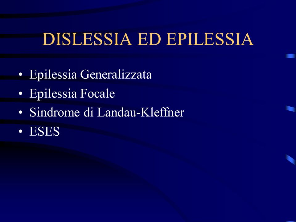 DISLESSIA ED EPILESSIA