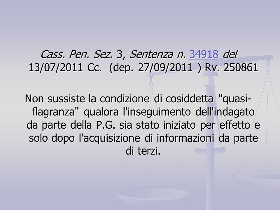 Cass. Pen. Sez. 3, Sentenza n. 34918 del 13/07/2011 Cc. (dep