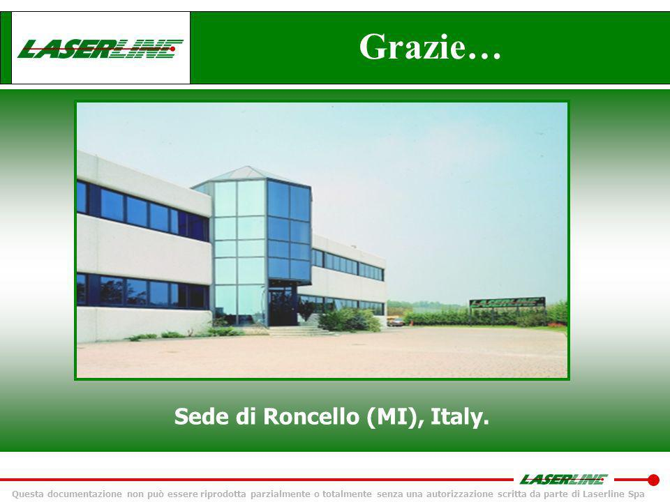 Sede di Roncello (MI), Italy.