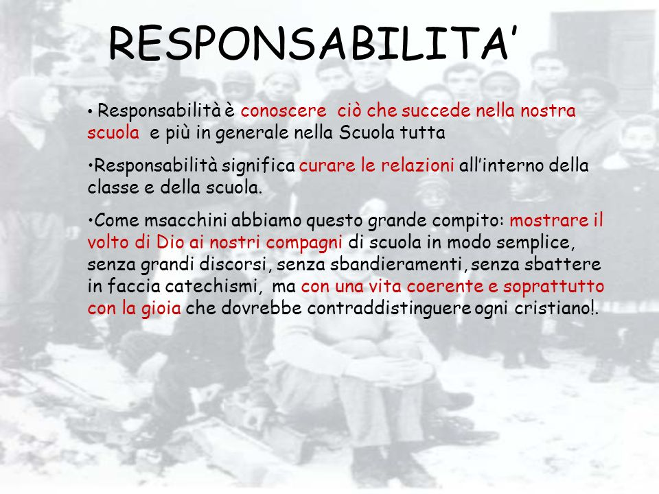 RESPONSABILITA' Responsabilità è conoscere ciò che succede nella nostra scuola e più in generale nella Scuola tutta.