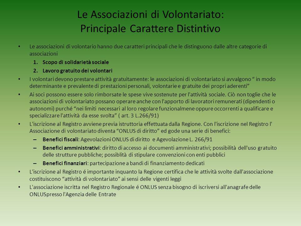 Le Associazioni di Volontariato: Principale Carattere Distintivo