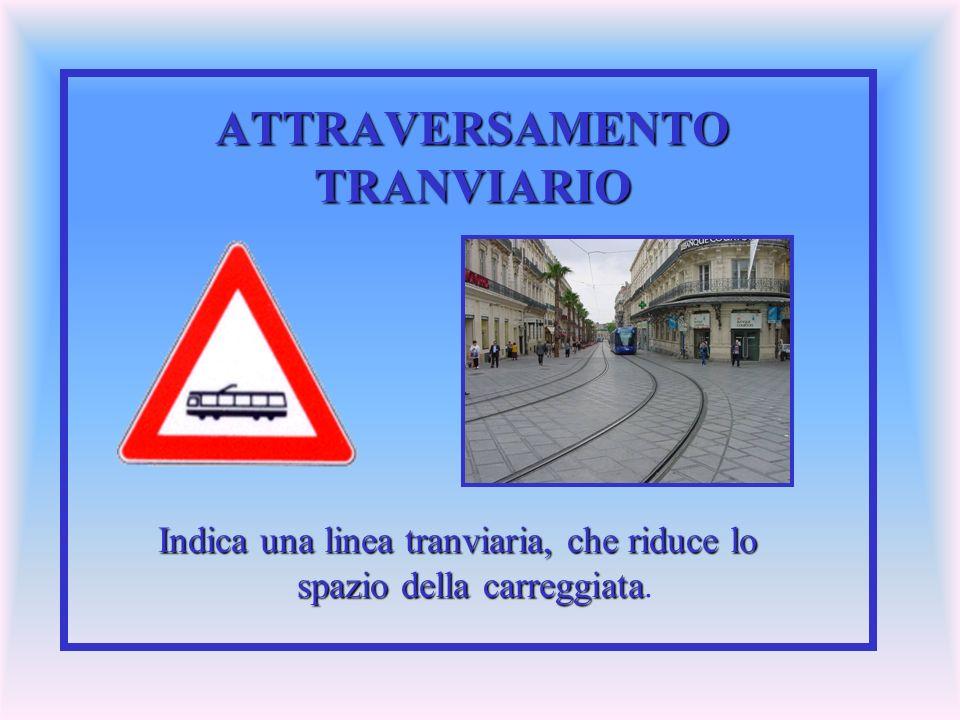 ATTRAVERSAMENTO TRANVIARIO
