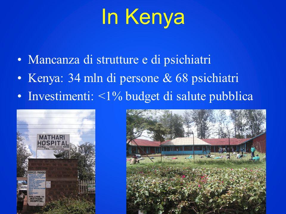 In Kenya Mancanza di strutture e di psichiatri