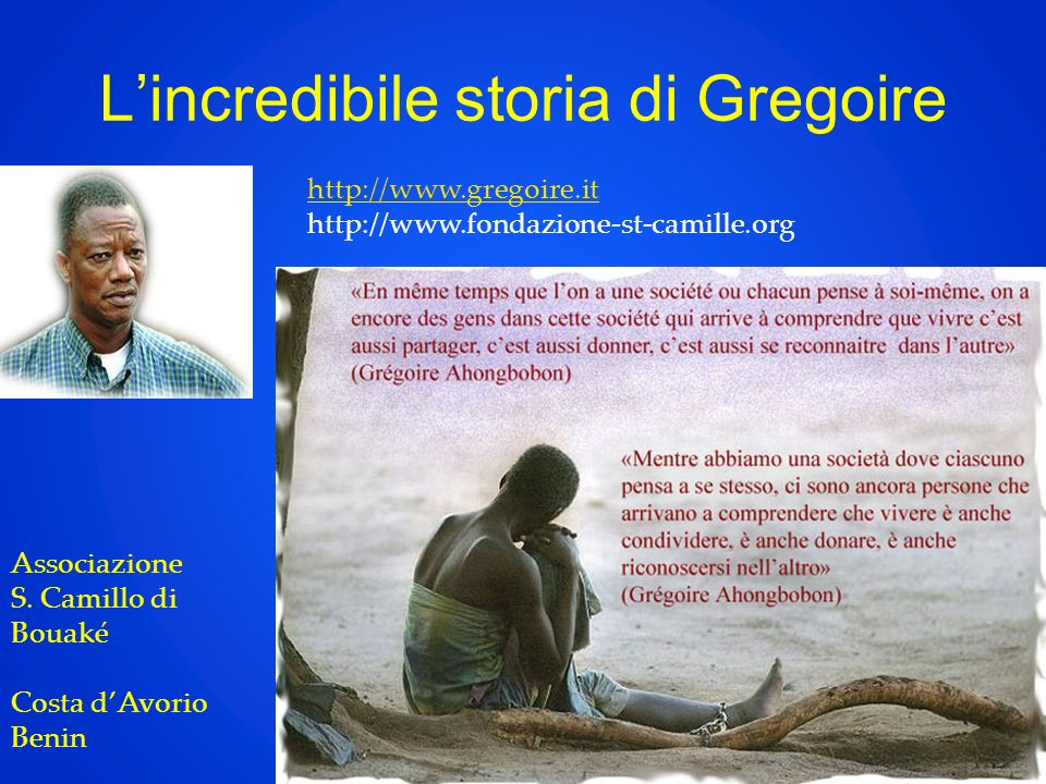 L'incredibile storia di Gregoire