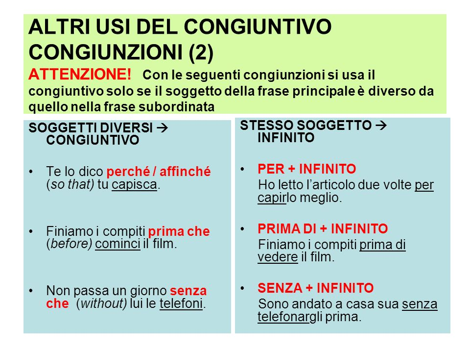 ALTRI USI DEL CONGIUNTIVO CONGIUNZIONI (2) ATTENZIONE