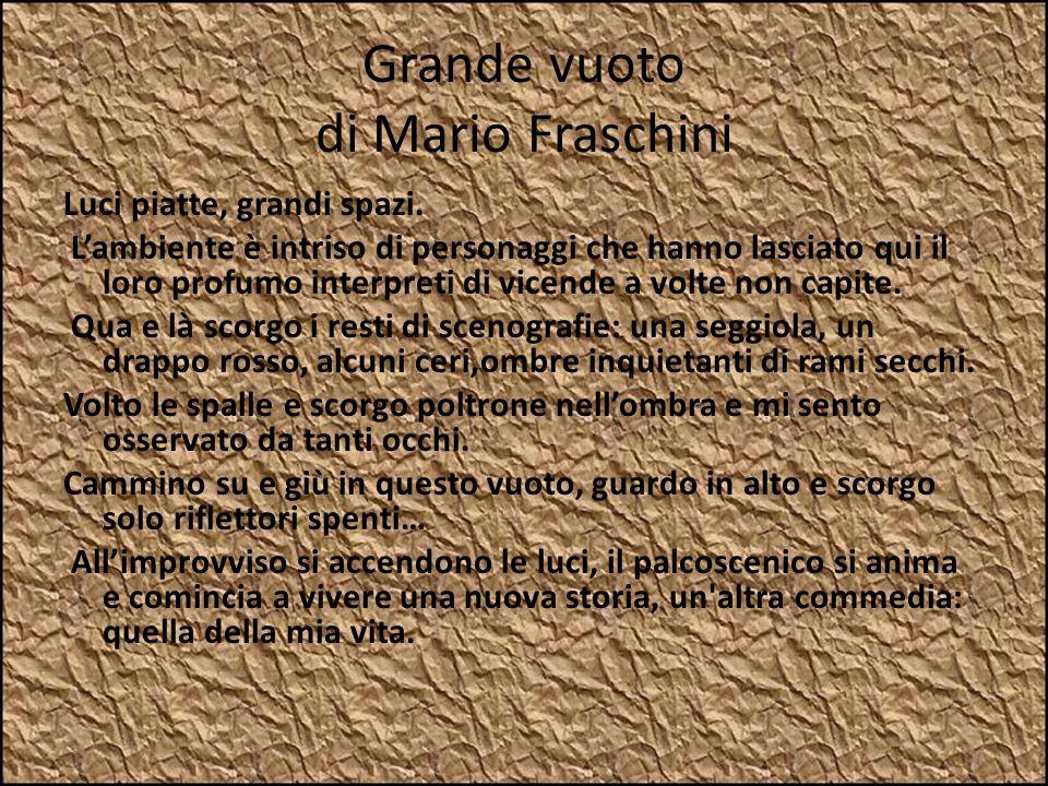 Grande vuoto di Mario Fraschini