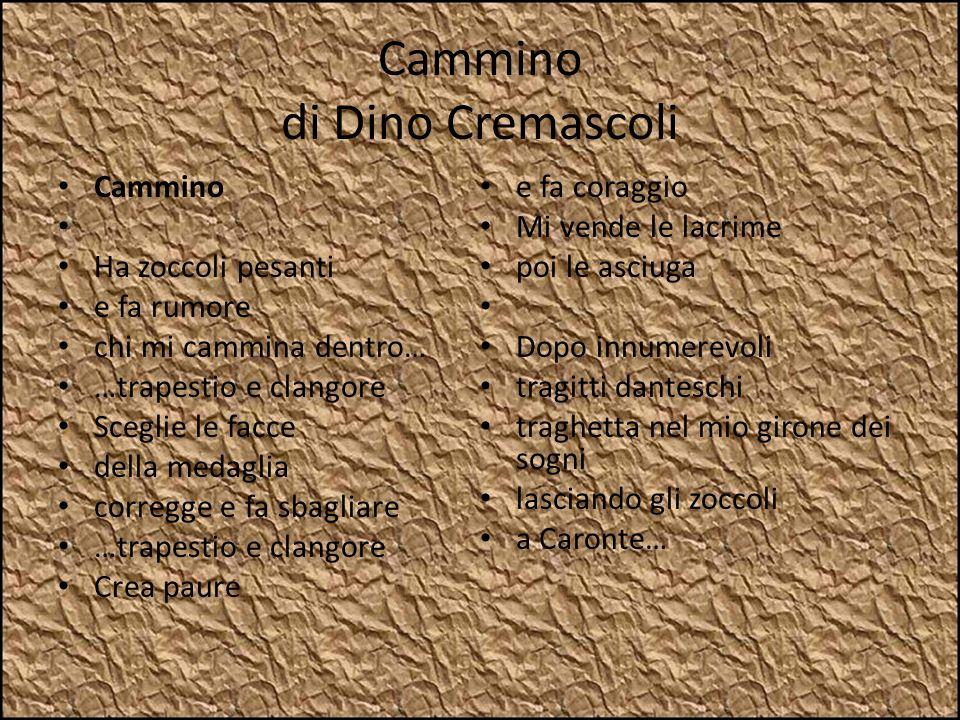 Cammino di Dino Cremascoli
