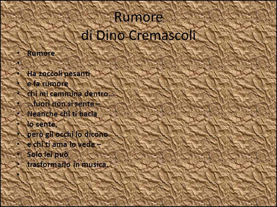 Rumore di Dino Cremascoli