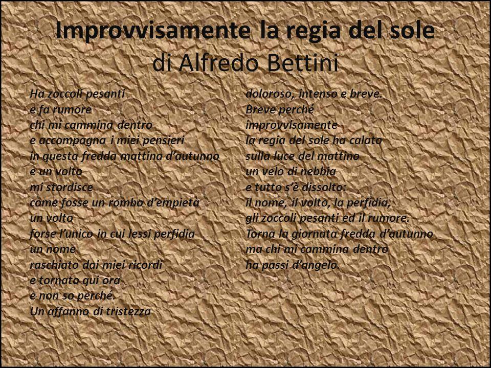 Improvvisamente la regia del sole di Alfredo Bettini