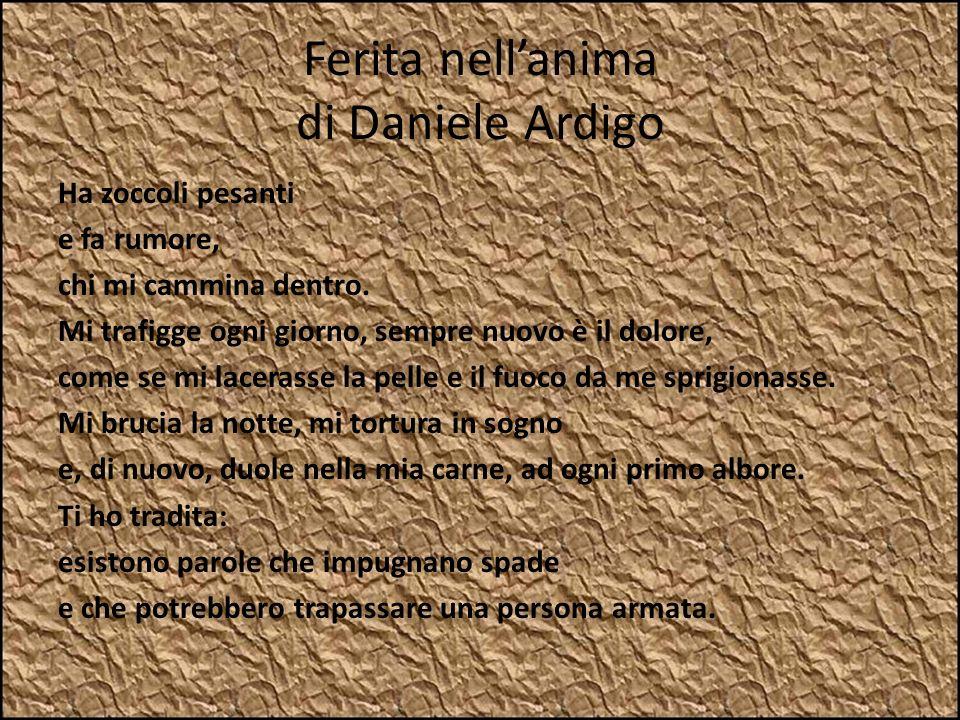Ferita nell'anima di Daniele Ardigo