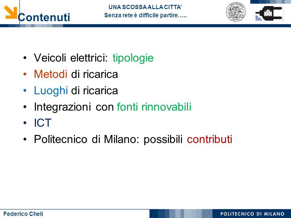 Contenuti Veicoli elettrici: tipologie. Metodi di ricarica. Luoghi di ricarica. Integrazioni con fonti rinnovabili.