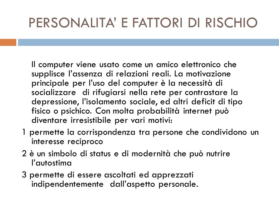 PERSONALITA' E FATTORI DI RISCHIO