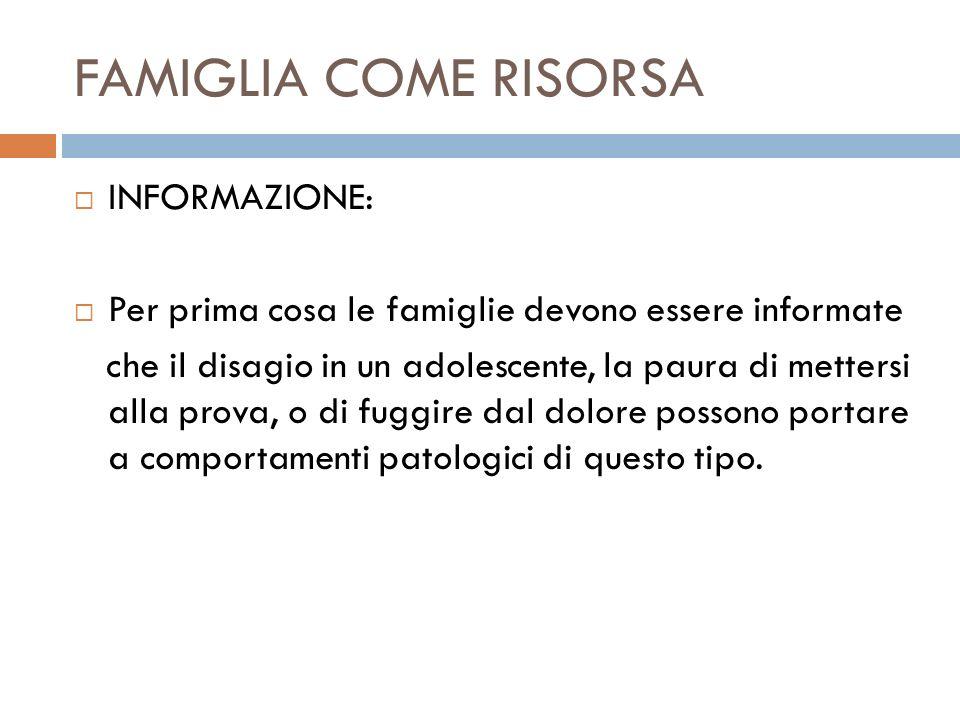 FAMIGLIA COME RISORSA INFORMAZIONE: