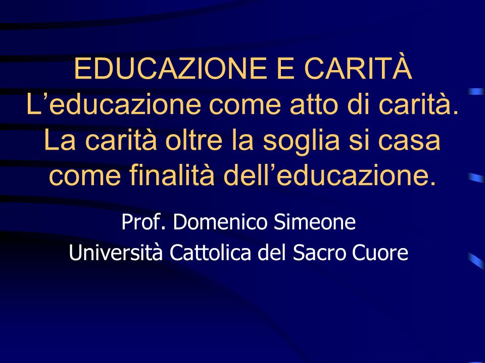 Prof. Domenico Simeone Università Cattolica del Sacro Cuore
