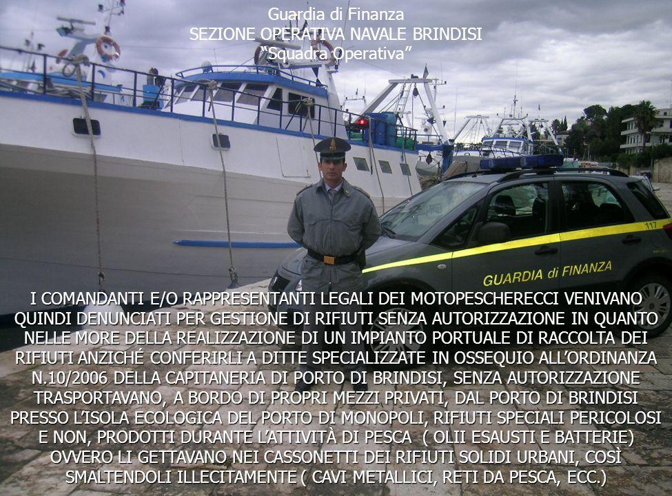Guardia di Finanza SEZIONE OPERATIVA NAVALE BRINDISI