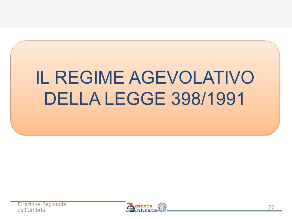 IL REGIME AGEVOLATIVO DELLA LEGGE 398/1991