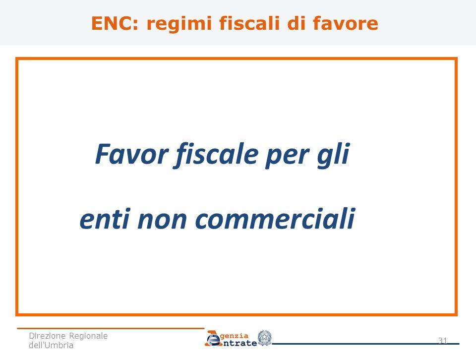 ENC: regimi fiscali di favore