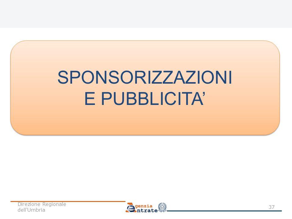 SPONSORIZZAZIONI E PUBBLICITA' Direzione Regionale dell Umbria