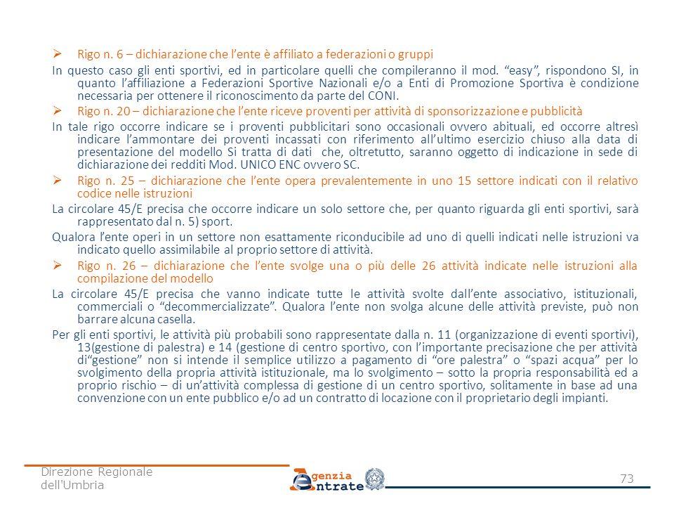 Rigo n. 6 – dichiarazione che l'ente è affiliato a federazioni o gruppi