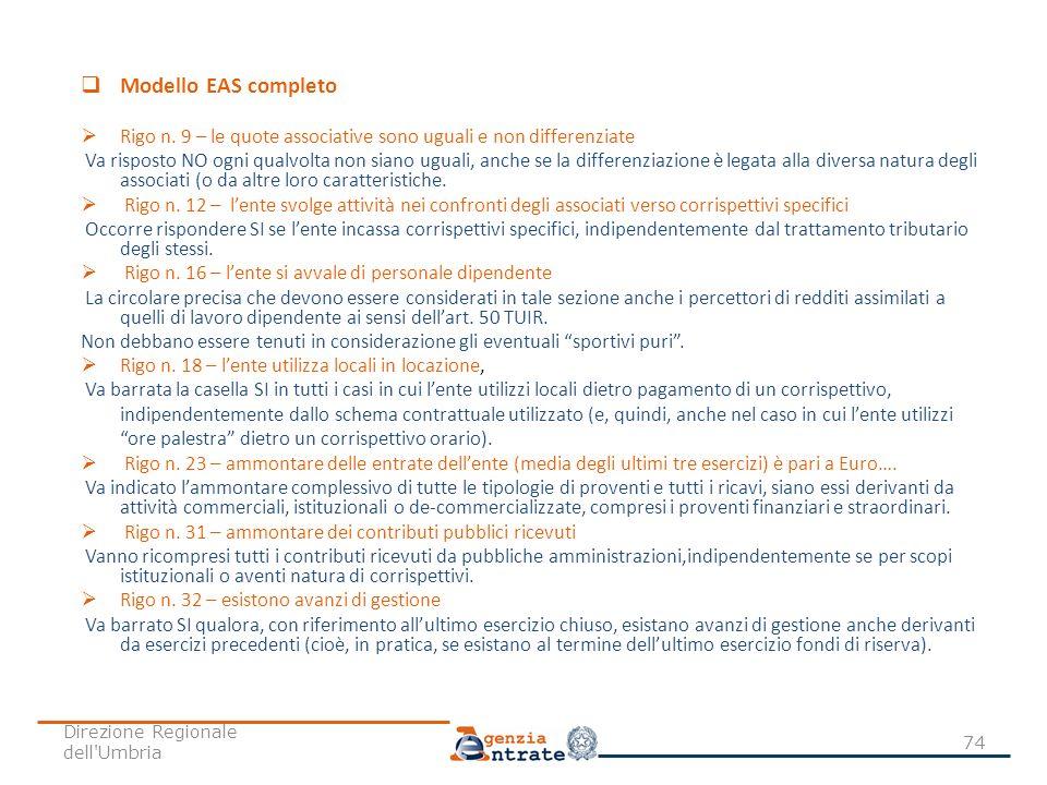 Modello EAS completo Rigo n. 9 – le quote associative sono uguali e non differenziate.