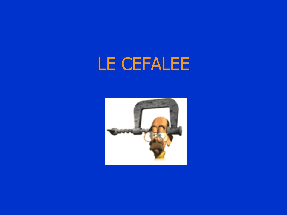 LE CEFALEE