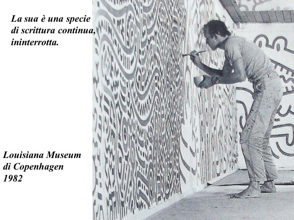 La sua è una specie di scrittura continua, ininterrotta. Louisiana Museum di Copenhagen 1982