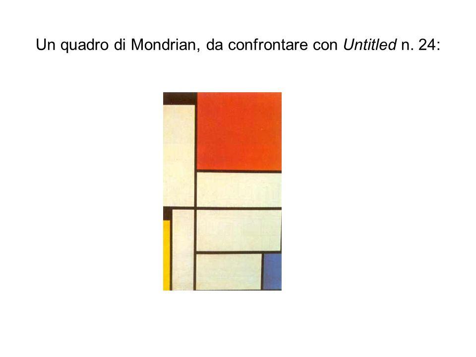 Un quadro di Mondrian, da confrontare con Untitled n. 24: