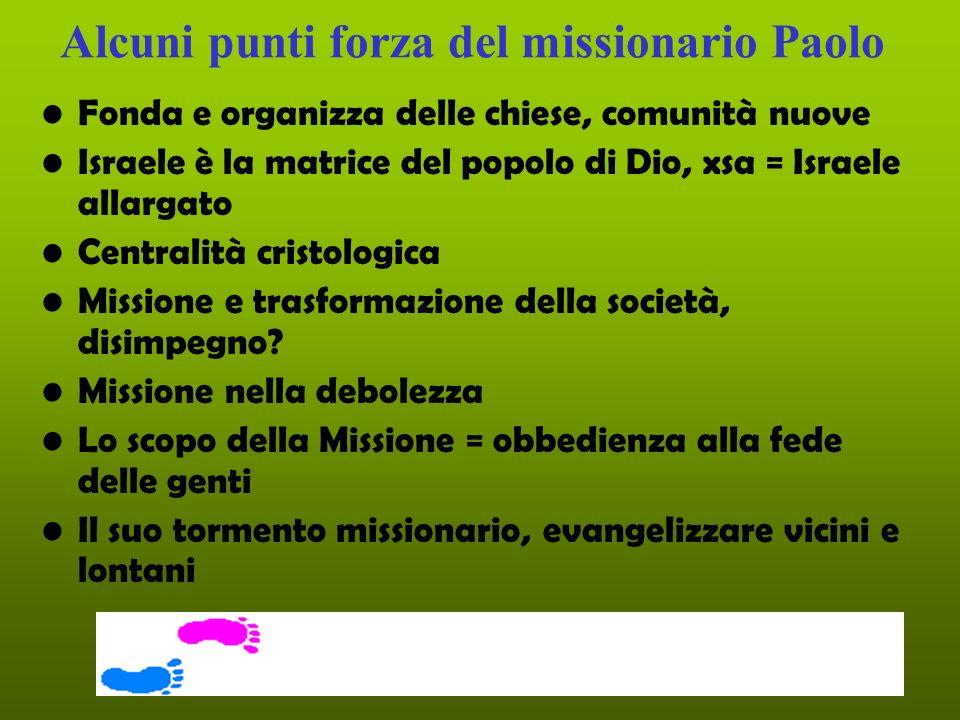 Alcuni punti forza del missionario Paolo