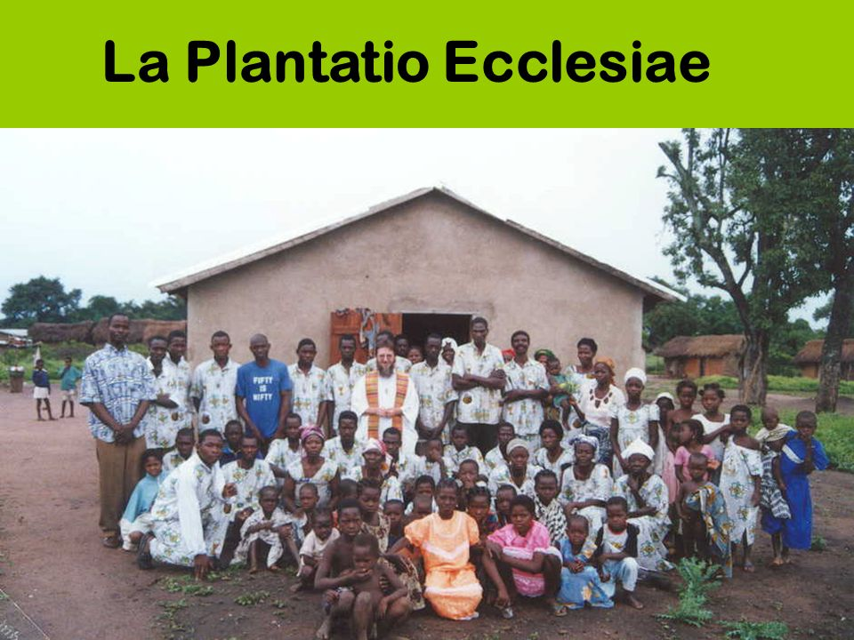 La Plantatio Ecclesiae