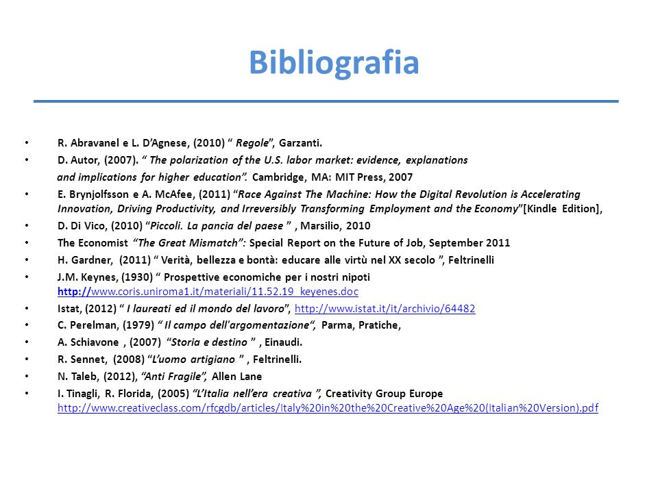 Bibliografia R. Abravanel e L. D'Agnese, (2010) Regole , Garzanti.