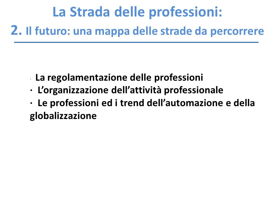 La Strada delle professioni: 2