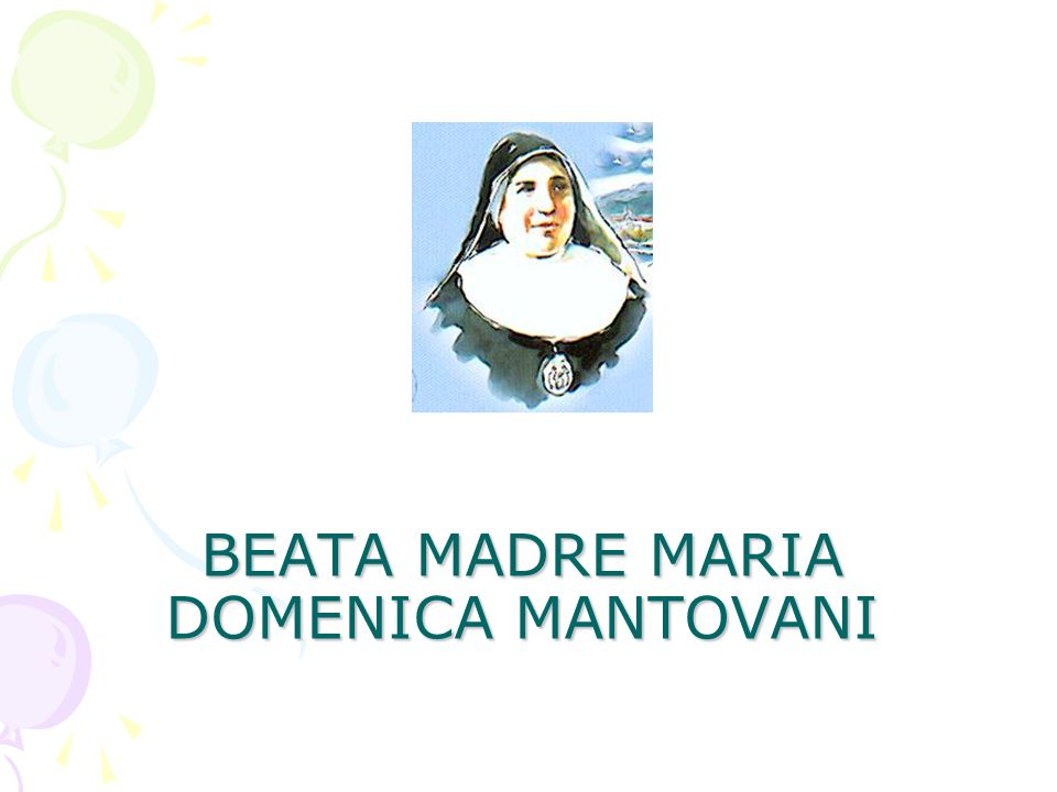 BEATA MADRE MARIA DOMENICA MANTOVANI