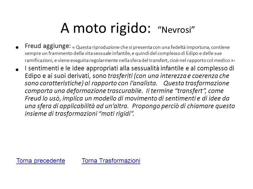 A moto rigido: Nevrosi