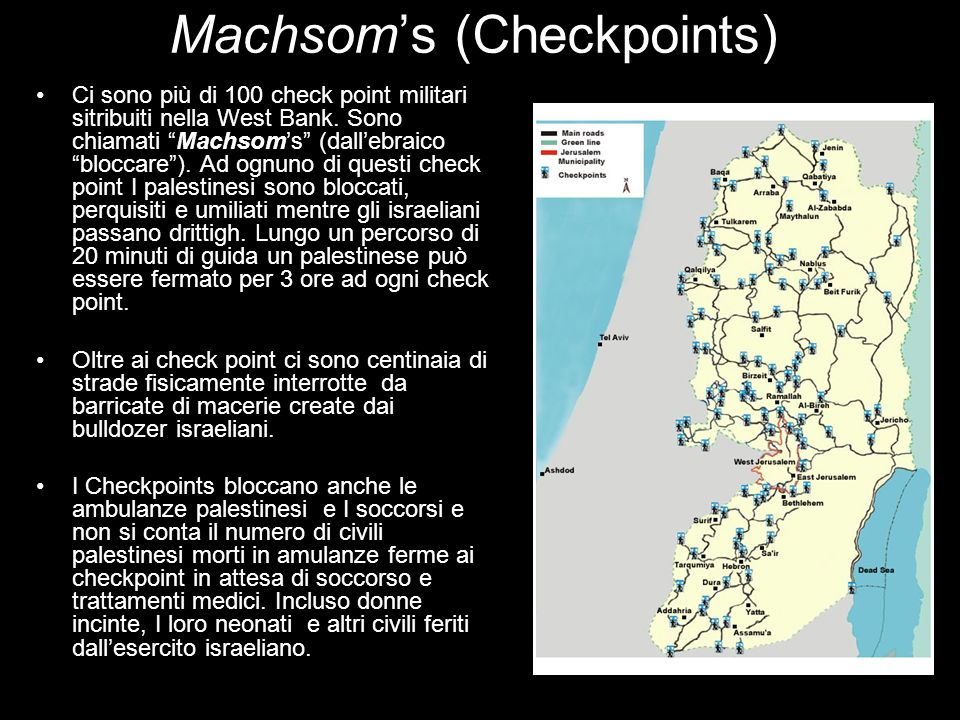Machsom's (Checkpoints)