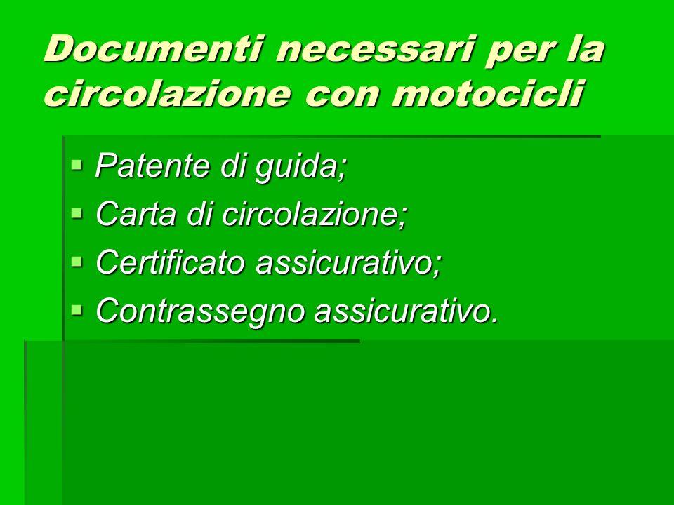 Documenti necessari per la circolazione con motocicli