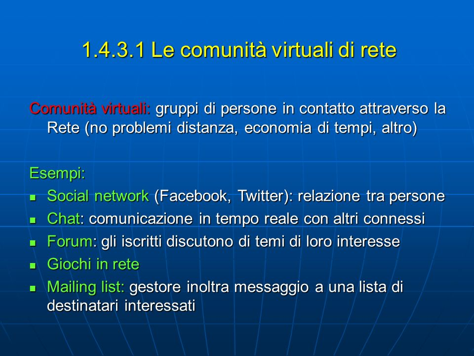 1.4.3.1 Le comunità virtuali di rete