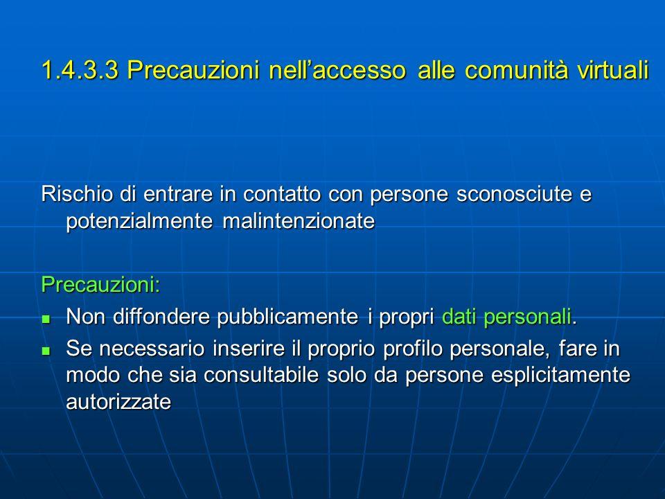 1.4.3.3 Precauzioni nell'accesso alle comunità virtuali