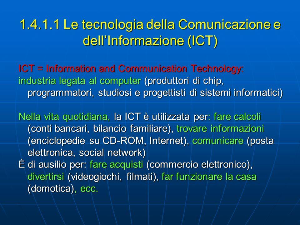 1.4.1.1 Le tecnologia della Comunicazione e dell'Informazione (ICT)