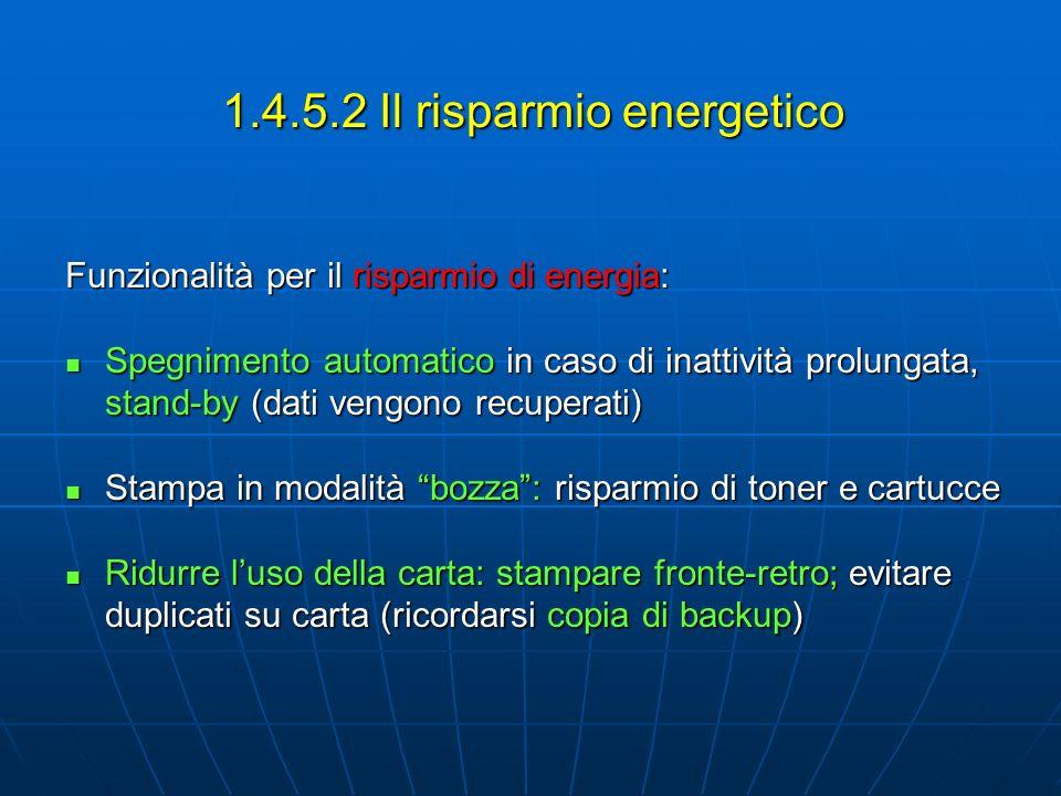 1.4.5.2 Il risparmio energetico