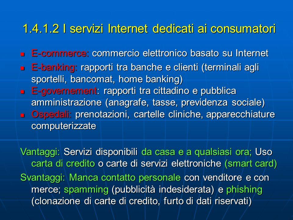 1.4.1.2 I servizi Internet dedicati ai consumatori