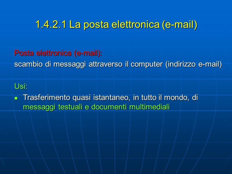 1.4.2.1 La posta elettronica (e-mail)