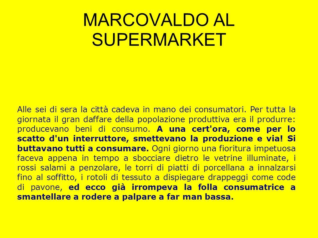 MARCOVALDO AL SUPERMARKET