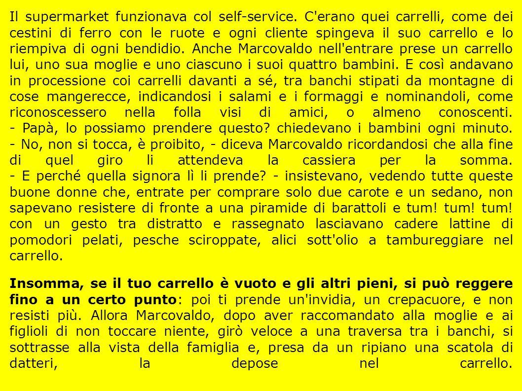 Il supermarket funzionava col self-service